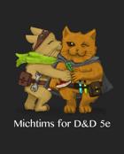 Michtim for D&D 5e
