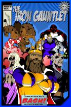 The Iron Gauntlet: BASH! Edition