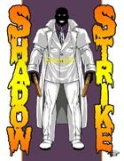 Joe Singleton's Art of The Superverse: Shadow Strike