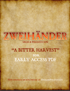 ZWEIHÄNDER Grim & Perilous RPG - A Bitter Harvest Adventure (for Early Access)