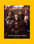 ZWEIHÄNDER Grim & Perilous RPG: Revised Core Rulebook