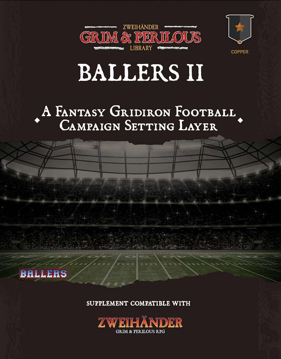 Ballers: Folio Edition for ZWEIHÄNDER #GrimAndPerilous