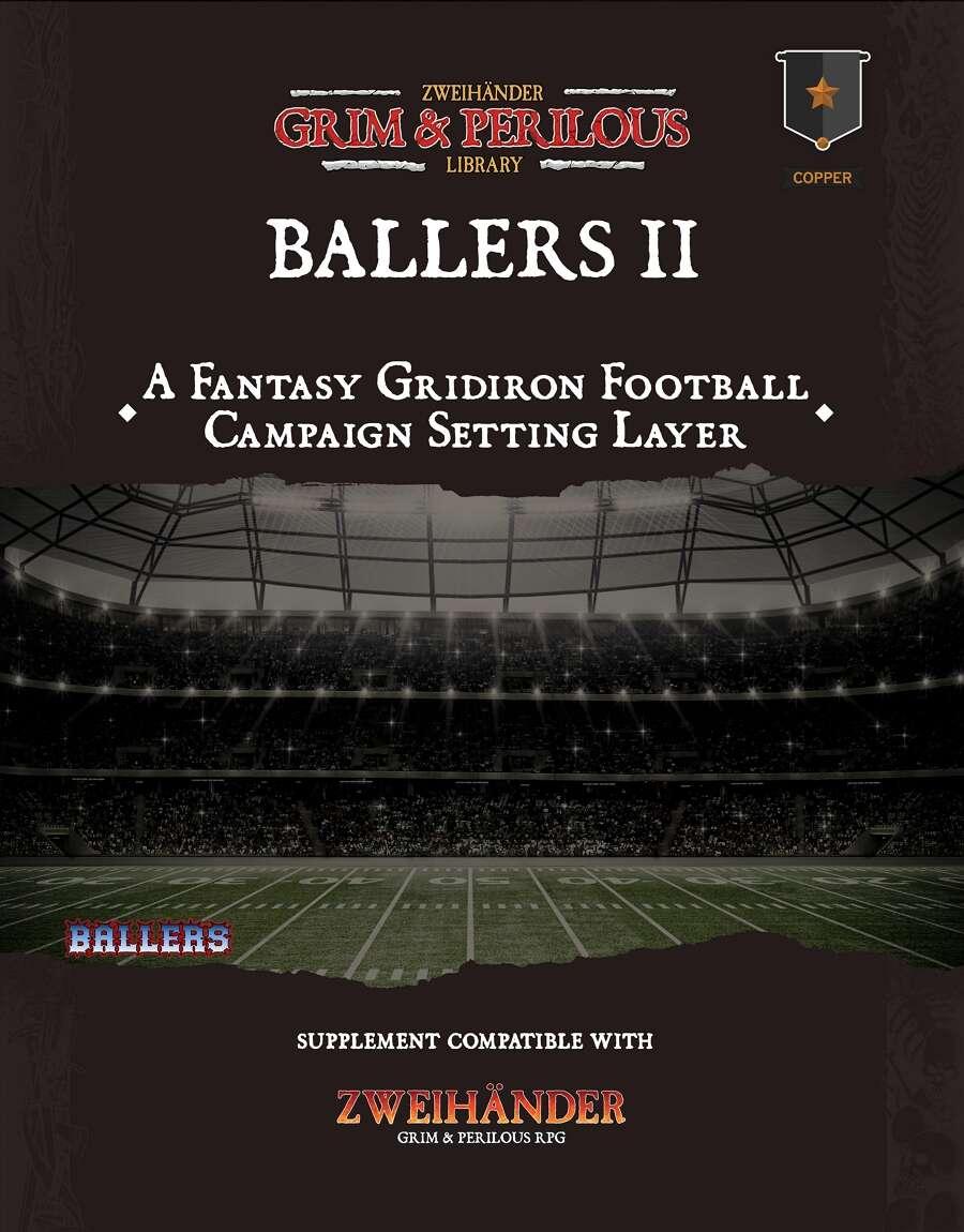 Ballers: Folio Edition for ZWEIHÄNDER #GrimAndPerilous