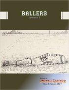 Ballers: Appendix - Supplement for #ZweihanderRPG