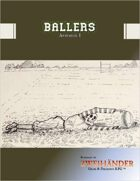 Ballers: Folio Edition Appendix for ZWEIHÄNDER #GrimAndPerilous