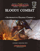 Grim & Perilous Bloody Combat - Supplement for Zweihander RPG