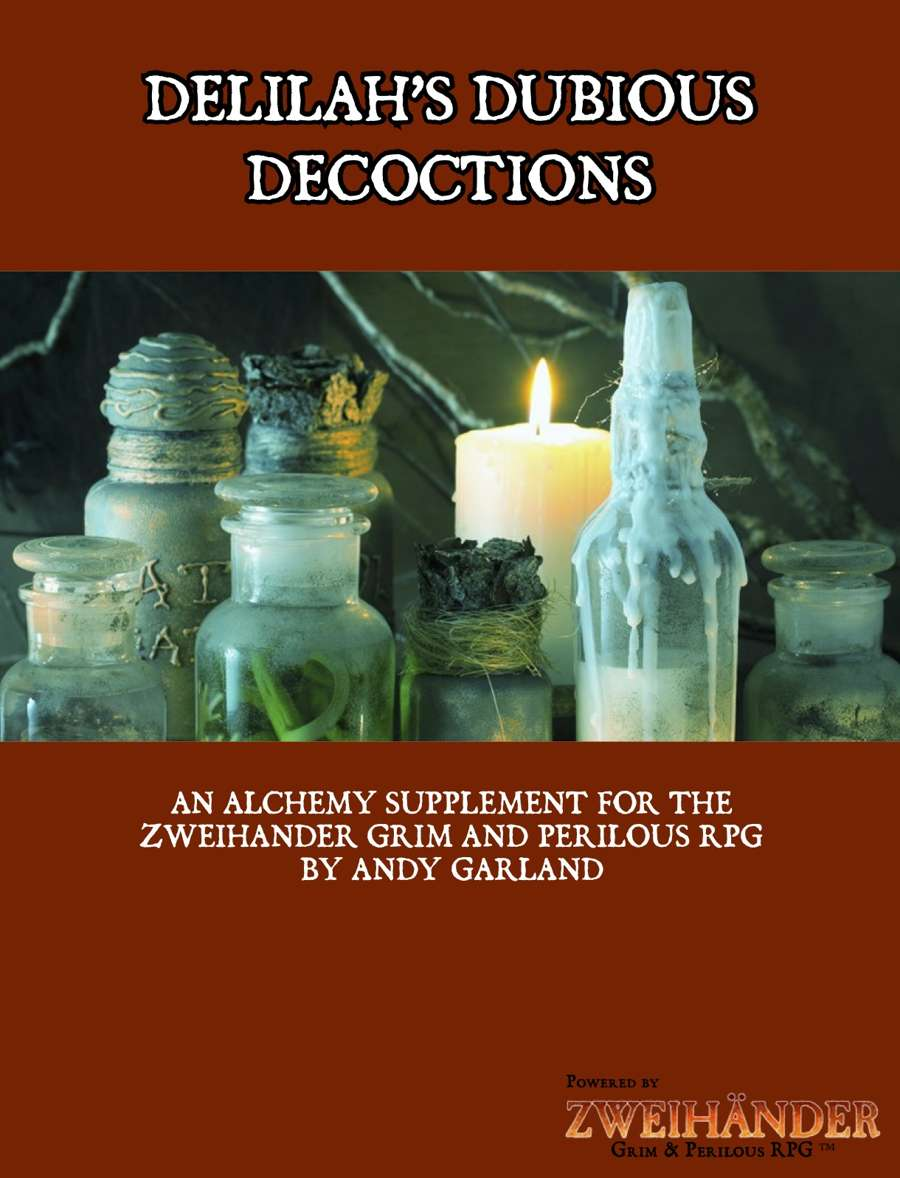 Delilah's Dubious Decoctions - Supplement for #ZweihanderRPG