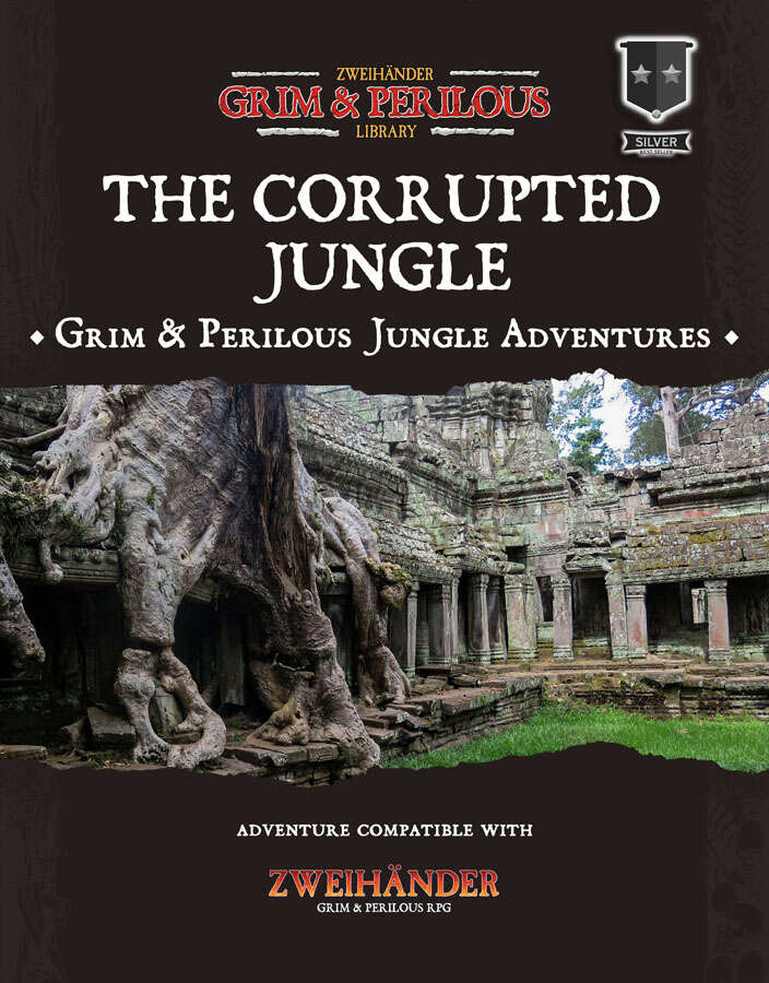 The Corrupted Jungle - Adventure Compilation for #ZweihanderRPG
