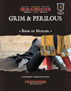 Grim & Perilous Book of Murder - Supplement for #ZweihanderRPG