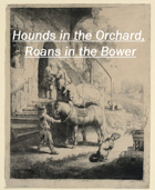Animal Companions: Hounds in the Orchard, Roans in the Bower - Supplement for #ZweihanderRPG