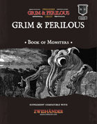 Grim & Perilous Book of Monsters - Monsters for Zweihander RPG