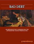 Bad Debt - Adventure for #ZweihanderRPG