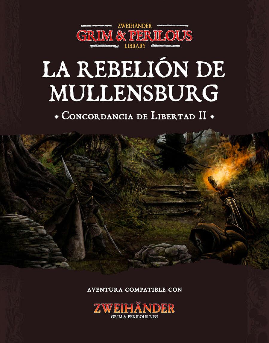 La rebelión de Mullensburg (ES) - Adventure for #ZweihanderRPG