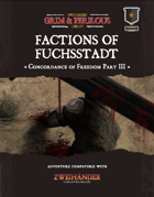 Factions of Fuchsstadt: The Concordance of Freedom Part III - Adventure for Zweihander RPG