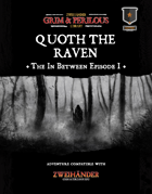 The In Between Part 1: Quoth The Raven - Adventure for Zweihander RPG