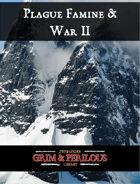 Plague, Famine & War II - Adventure for Zweihander RPG