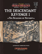 The Descendant Revenge I: The Burning of Novikov - Adventure for Zweihander RPG