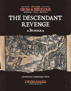 The Descendant Revenge - Adventure for Zweihander RPG [BUNDLE]