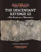 The Descendant Revenge III The Raise of a Warlord - Adventure for Zweihander RPG
