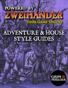 Adventure + House Style Guides (Grim & Perilous Library) - Templates for Zweihander RPG