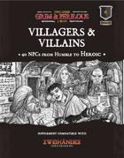 Villagers & Villains - Supplement for Zweihander RPG