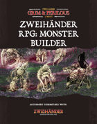 Zweihander RPG: MONSTER Builder - Supplement for Zweihander RPG