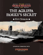 Cities Stories: The Agrippa Family's Secret  - Adventure for Zweihander RPG