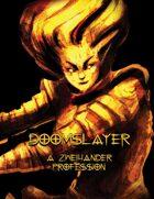 Doomslayer - Profession for Zweihander RPG