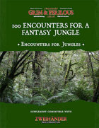 100 Encounters for a Fantasy Jungle - Supplement for Zweihander RPG