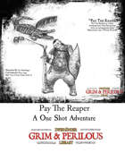 Pay The Reaper One Page Adventure.