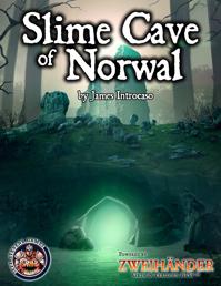 Slime Cave of Norwal - ZWEIHÄNDER