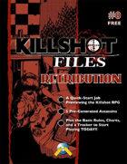 Killshot Files #0: Retribution