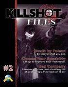 Killshot Files #2: Bad Company