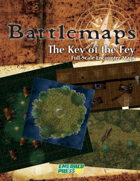 Battlemaps: The Key of the Fey