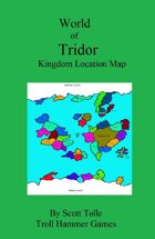 Kingdoms Location Map / World of Tridor