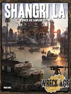 Shangri La: A Post-Collapse Los Angeles background and sourcebook