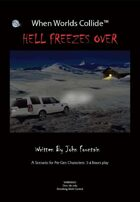 When Worlds Collide - Hell Freezes Over