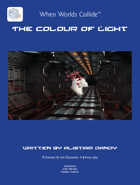 When Worlds Collide - The Colour of Light