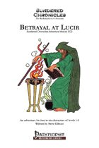Betrayal at Lucir [Pathfinder RPG]