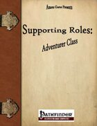 Supporting Roles: Adventurer Class