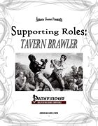 Supporting Roles: Tavern Brawler
