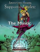 Supporting Roles: Mystic (PFRPG)