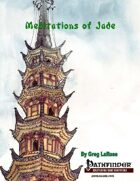 Meditations of Jade (PFRPG)