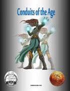 Conduits of the Age (13th Age Compatible)