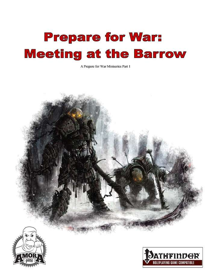 Prepare for War - Meeting at the Barrow (PFRPG)
