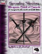 Sprawling Shadows, Weapons: Book of Swords vol. 1
