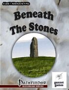 Beneath the Stones