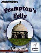 Frampton's Folly