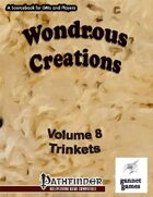 Wondrous Creations 8: Trinkets