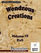 Wondrous Creations 10: Evil